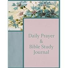 Daily Prayer & Bible Study Journal