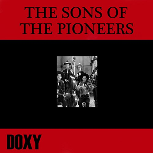 The Sons Of The Pioneers (Doxy...
