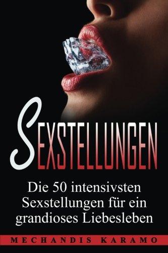 Ausprobieren Verschiedene Sexstellungen Kamasutra •