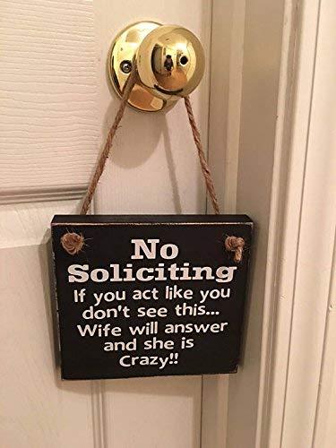 Humorous House - Fun | Black | No Soliciting | Crazy Wife | Front Door Sign | Door Hanger
