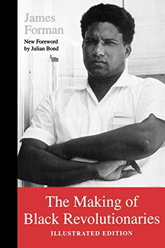 The Making of Black Revolutionaries: Illustrated Edition