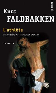 L'athlète  : roman, Faldbakken, Knut
