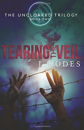 Read Online Tearing the Veil (The Uncloaked) (Volume 2) ebook