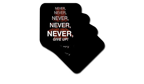 Never Give Up Never Soft Coasters, Set of 4 Never 3dRose CST/_172015/_1 Winston Churchill Motivational Quote