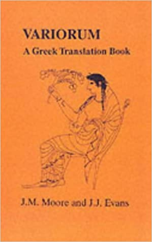 Book Variorum: A Greek Translation Book (Greek Unseens) (Greek Language) by J. M. Moore (2013-04-01)