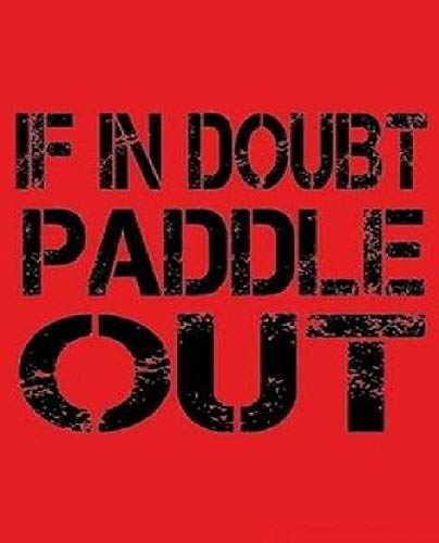If in Doubt Paddle Out: Kayak and Paddle Board Lovers Theme Writing Lined, Diary, Notebook for Men, Women. Girls & Boys.