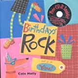 img - for [(Birthdays Rock and So Do You!)] [By (author) Cate Holly] published on (March, 2002) book / textbook / text book