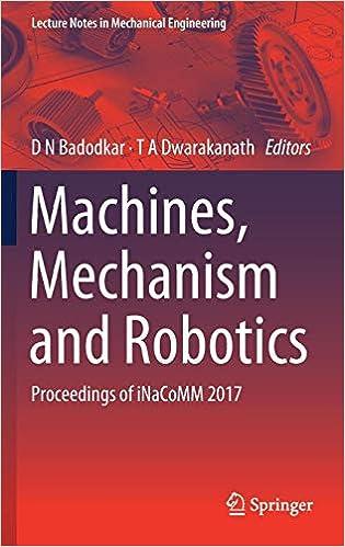 Machines Mechanism And Robotics Proceedings Of Inacomm 2017