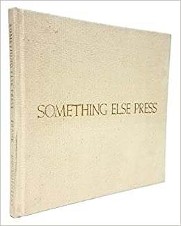 Something else press an annotated bibliography peter frank something else press an annotated bibliography peter frank 9780914232407 amazon books ccuart Image collections