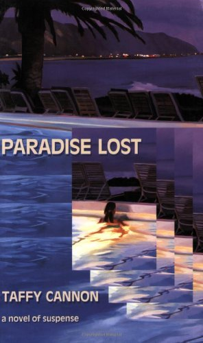 Paradise Lost: A Novel Of Suspense