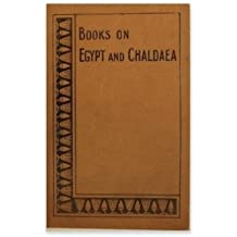 Books on Egypt and Chaldaea Vol. XXV: the Liturgy of Funerary Offerings