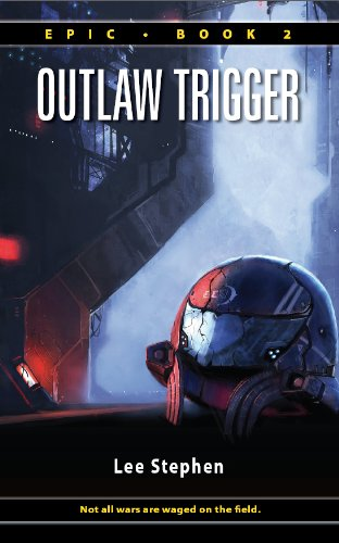 Outlaw Trigger Epic By Lee Stephen B0044uhvuy 36564 On The