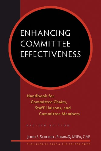 Enhancing Committee Effectiveness: Handbook for Committee Chairs, Staff Liaisons, and Committee Members