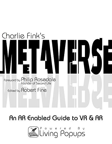 Charlie Fink's Metaverse - An AR Enabled Guide to AR & ()