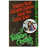 Front cover for the book A Wilderness Christmas by Madeline Baker