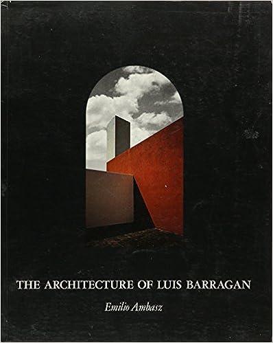 Architecture of Luis Barragan
