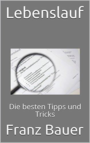 35c47972996 Amazon.com  Lebenslauf  Die besten Tipps und Tricks (German Edition ...