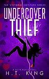 Undercover Thief (The Victoria Institute)