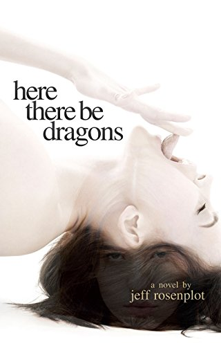 Here There Be Dragons (English Edition)