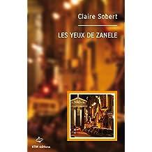 Les yeux de Zanele (French Edition)