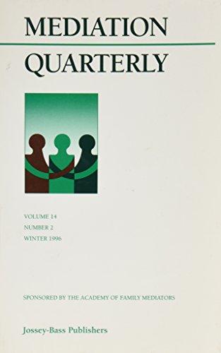 Mediation Quarterly, Volume 14, Number 2, Summer 1997