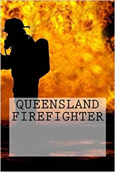 Queensland Firefighter