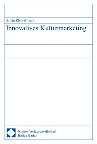 Innovatives Kulturmarketing