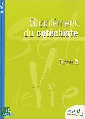Téléchargement Supplément du catéchiste 9-11 ans : Tome 2 epub pdf