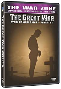 The War Zone: The Great War: Story of World War 1, Parts 1 and 2