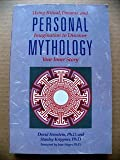 Personal Mythology, David Feinstein and Stanley Krippner, 0874774845