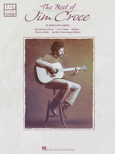Amazon.com: The Best of Jim Croce (Easy Guitar with Notes & Tab ...