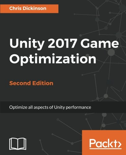 Unity 2017 Game Optimization, 2nd Edition Front Cover