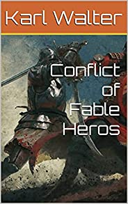 Conflict of Fable Heros (German Edition)