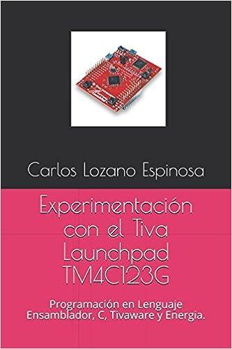 Experimentación con el Tiva Launchpad TM4C123G: Programación