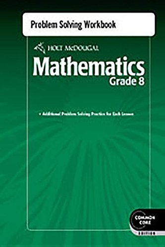 Holt McDougal Mathematics: Problem Solving Workbook Grade 8