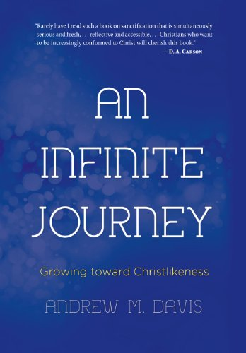 An Infinite Journey: Growing toward Christlikeness cover