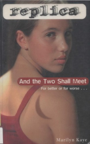 And the Two Shall Meet (Replica #6) (Replica Spine)