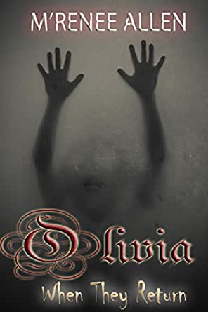 Olivia (When They Return Book 2) (English Edition) eBook ...