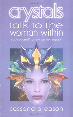 Crystals Talk to the Woman Within (Her Healing Co)
