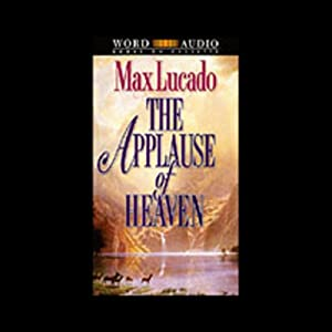 The Applause of Heaven Audiobook