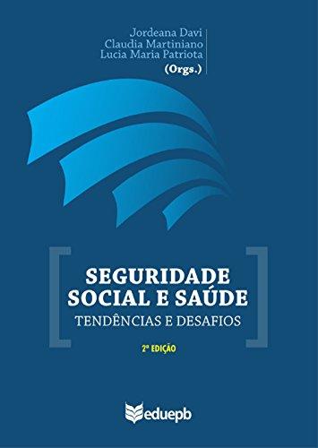 Seguridade social e saúde: tendências e desafios