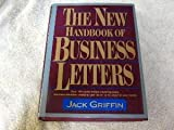 The New Handbook of Business Letters, Jack Griffin, 0133792641
