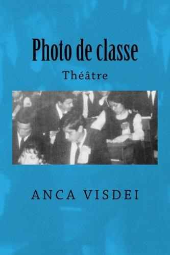 Download Photo de classe: Theatre (French Edition) PDF