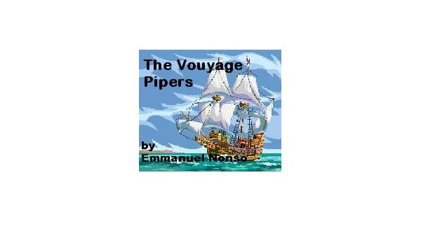 THE VOUYAGE PIPERS
