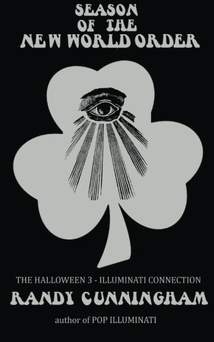 Download Season of the New World Order: The Halloween 3 / Illuminati Connection ebook