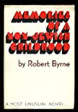 Memories of a Non-Jewish Childhood, Robert Byrne, 0818401125