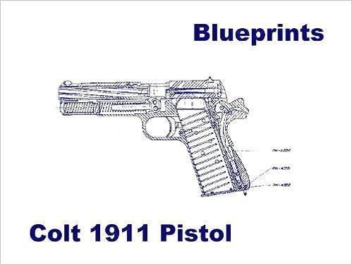 Colt 1911 Pistol Blueprints Plus Parts Diagram Plus 15 Page