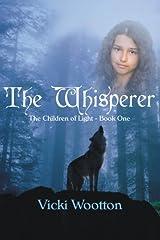 The Whisperer: The Children of Light - Book 1 (Volume 1) Paperback