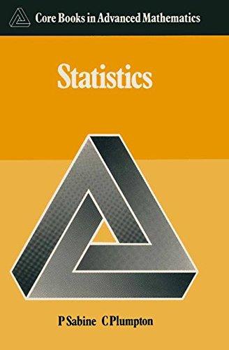 Statistics (Core Books in Advanced Mathematics)