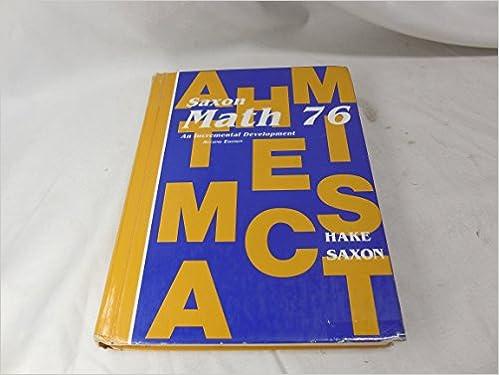 Saxon math 76 john saxon 9780939798742 amazon books saxon math 76 2nd edition fandeluxe Gallery